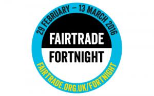 Fairtrade Fortnight 2016